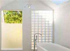 细数玻璃砖八大优点 你心动了吗