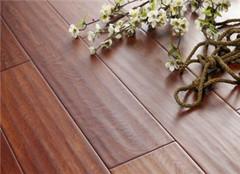 实木地板选购细节有哪些 教你怎么挑到更好的