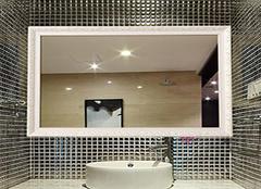  卫浴镜子常见问题如何解决 洁净透明才是标准